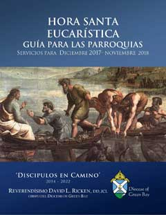 Eucharistic Holy Hour Guide for Parishes Cover Spanish Dec 2017 Nov 2018