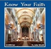 Fr John Girotti Know Your Faith DVD