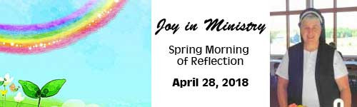 Spring Morning of Reflection 2018 Joy in Ministry
