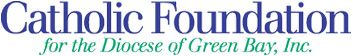 Catholic Foundation for the Diocese of Green Bay