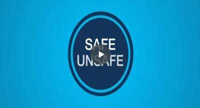 Safe Unsafe